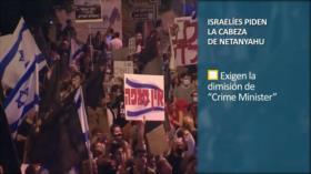PoliMedios: Israelíes piden la cabeza de Netanyahu
