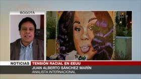Sánchez Marín: EEUU se asienta sobre un racismo estructural