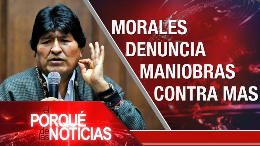 El Porqué de las Noticias: Bolivia rumbo a elecciones. Desapariciones en México. Crisis en EEUU