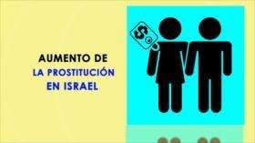 Dentro de Israel: Aumento de la prostitución en Israel