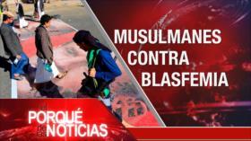 El Porqué de las Noticias: Blasfemia al Profeta del Islam. Elecciones en EEUU. Plan de desestabilización en Venezuela
