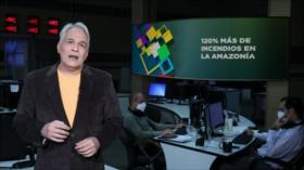 Buen día América Latina: 120% más de incendios en la amazonía