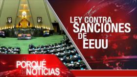 El Porqué de las Noticias: Sanciones de EEUU contra Irán. Elecciones en EEUU. Colombia: marcha por la paz