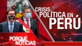 El Porqué de las Noticias: Crisis política en Perú. Alto el fuego en Nagorno Karabaj. Cumbre de Shanghái
