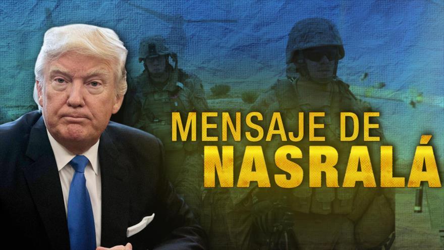 Detrás de la Razón: Nasralá dice estar listo para responder ante una aventura estadounidense e israelí