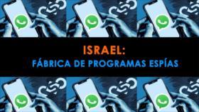 Dentro de Israel: Israel; una fábrica de programas espías