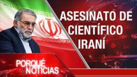 El Porqué de las Noticias: Asesinato de científico iraní. Elecciones de Venezuela. Polémica ley de seguridad