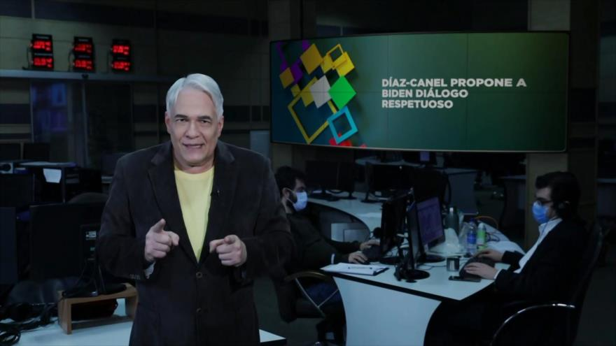 Buen día América Latina: Díaz-Canel propone a Biden diálogo respetuoso