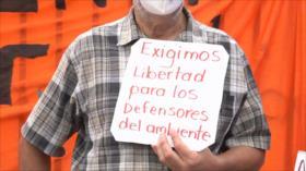 Exigen en Honduras liberación de ambientalistas