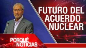 El Porqué de las Noticias: Futuro del acuerdo nuclear. Guerra saudí contra Yemen. Lucha anticorrupción en Bolivia