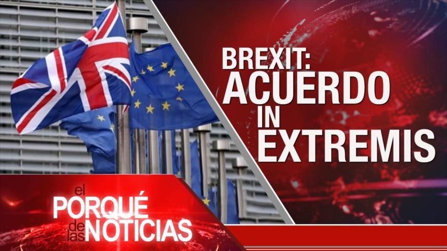 El Porqué de las Noticias: Acuerdo Londres-Bruselas. Sanciones contra Irán. Bloqueo contra Venezuela
