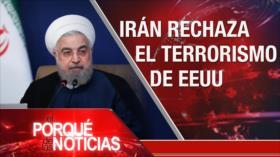 El Porqué de las Noticias: Terrorismo de EEUU. Acuerdo pos-Brexit RU-UE. Hostilidad de EEUU hacia Cuba