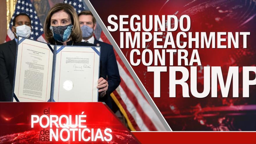 El Porqué de las Noticias: Juicio político contra Trump. Caída de tiranía. Bolsonaro contra DDHH