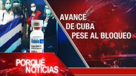 El Porqué de las Noticias: Agresión contra Yemen. Tensión EEUU-China. Vacuna de Cuba