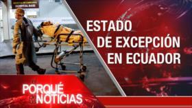 El Porqué de las Noticias: Acuerdo nuclear. Tensión Rusia-Occidente. Estado de excepción en Ecuador