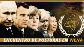 Detrás de la Razón: Acuerdo nuclear; posturas encontradas en Viena