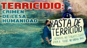Detrás de la Razón: Terricidio: Crimen de Lesa Humanidad y Naturaleza