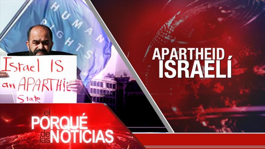 El Porqué de las Noticias: Futuro del acuerdo nuclear. Apartheid israelí. investigación a Bolsonaro