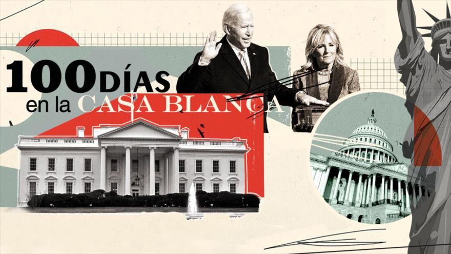 Detrás de la Razón: Los 100 días de Biden en la Casa Blanca