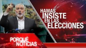 El Porqué de las Noticias: HAMAS insiste en las elecciones. Cuba y la UEE. COVID-19 en Brasil