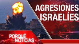 El Porqué de las Noticias: Atrocidades israelíes. Guerra en Afganistán. No al uso excesivo de la fuerza en Colombia