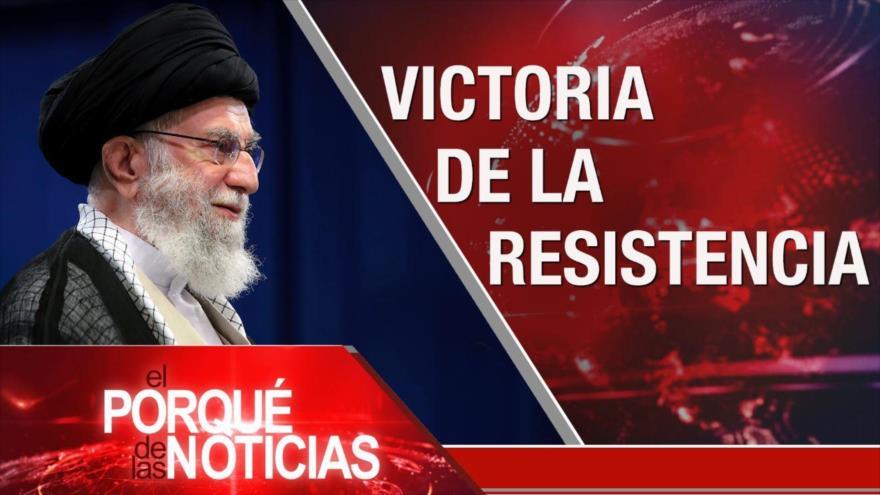 El Porqué de las Noticias: Victoria de Resistencia. Atrocidades israelíes. Elecciones en Perú