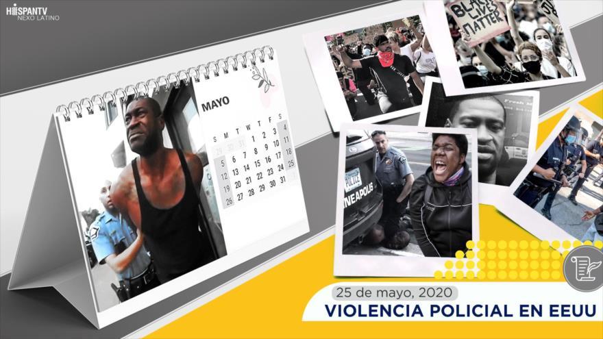 Esta Semana en la Historia: 25 de mayo, 2020, Violencia policial en EEUU