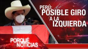 El Porqué de las Noticias: Diálogos en Viena. Presidenciales de Perú. Elecciones en México