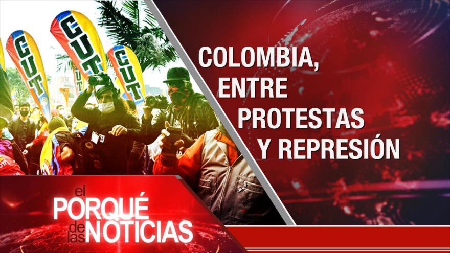 El Porqué de las Noticias: Futuro del acuerdo nuclear. Colombia: Protestas y represión. No a las sanciones unilaterales