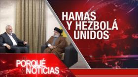 El Porqué de las Noticias: Acuerdo entre Hezbolá y HAMAS. España. Crisis en Perú
