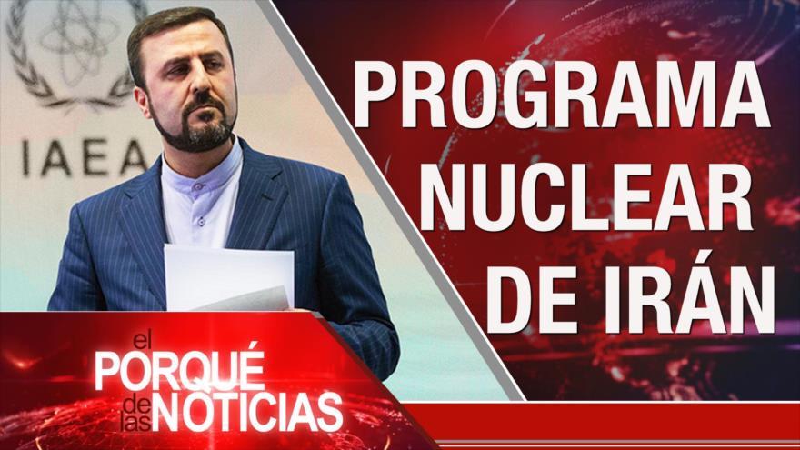 El Porqué de las Noticias: Programa nuclear de Irán. Violencia armada en Colombia. Investigación contra Fujimori