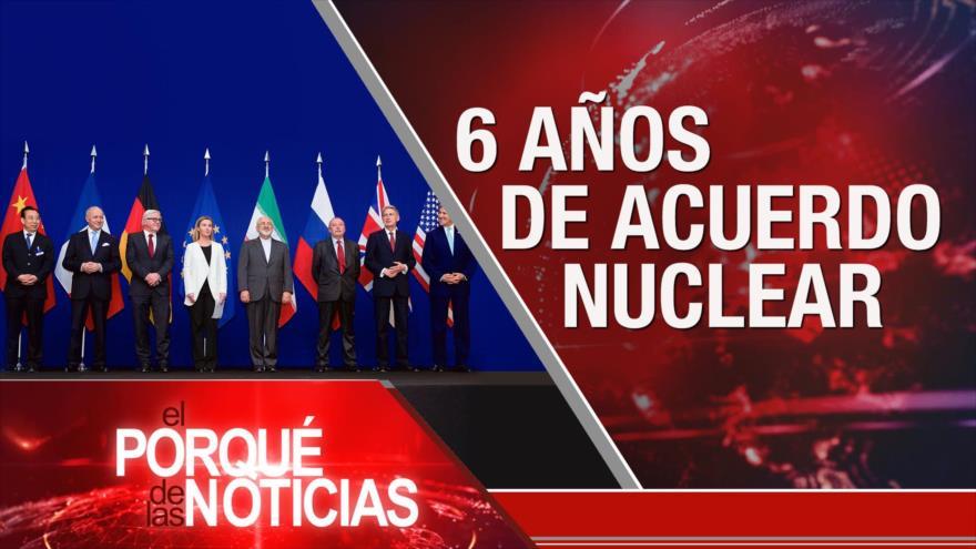 El Porqué de las Noticias: 6 años de acuerdo nuclear. No al arresto administrativo. Calumnias contra Cuba