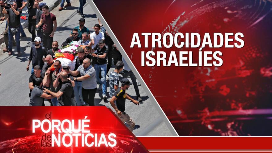 El Porqué de las Noticias: Atrocidades israelíes. Paro nacional en Guatemala. Nueva era en Perú