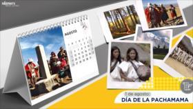 Esta semana en la historia: Día de la Pachamama