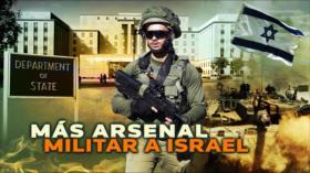Detrás de la Razón: Más arsenal militar para Israel de EEUU