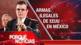 El Porqué de las Noticias: Armas de EE.UU. en México. Venezuela e Irán contra sanciones de EE.UU. El Líbano puerto de Beirut
