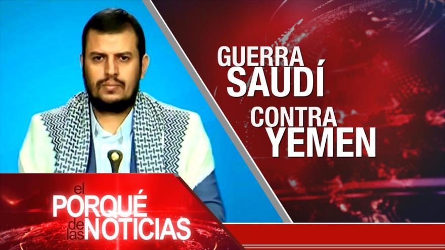 El Porqué de las Noticias: Guerra saudí contra Yemen. Guerra en Afganistán. Elecciones en Venezuela