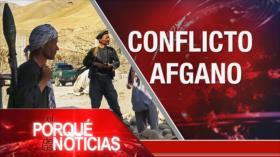 El Porqué de las Noticias: Conflictos en Afganistán. México: Problemas de inseguridad. Alianza entre Caracas y Teherán