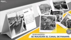 Esta semana en la historia: Se inaugura el canal de Panamá