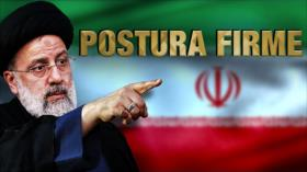 Detrás de la Razón: Irán reafirma postura
