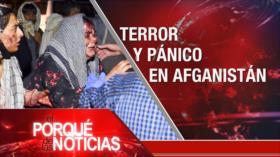 El Porqué de las Noticias: Terror en Afganistán. Protestas contra Duque. Tensión política en Perú