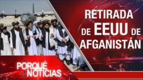 El Porqué de las Noticias: Situación en Afganistán. Desapariciones en Colombia. Incumplimiento de la OEA