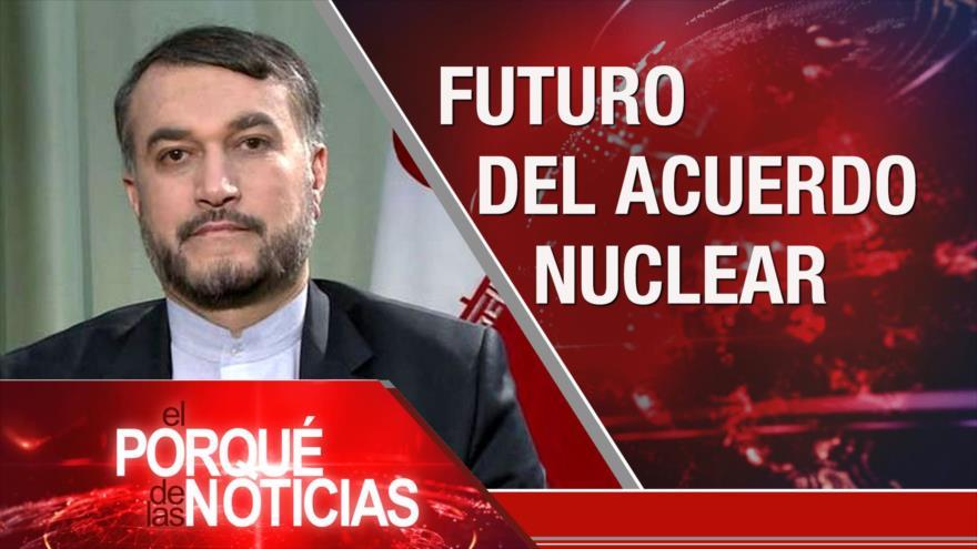 El Porqué de las Noticias: Futuro del acuerdo nuclear. Crisis migratoria. Diálogo con la oposición