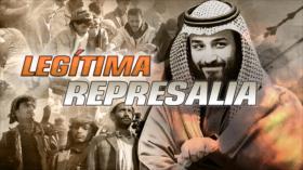 Detrás de la Razón: Yemen se defiende; Riad no frena su ataque