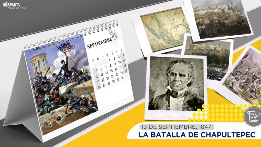 Esta semana en la historia: La Batalla de Chapultepec