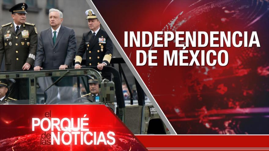 El Porqué de las Noticias: La Resistencia rompe el cerco. Independencia de México. Brasil: Mal manejo del país