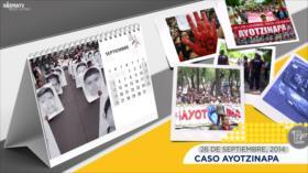 Esta semana en la historia: Caso Ayotzinapa
