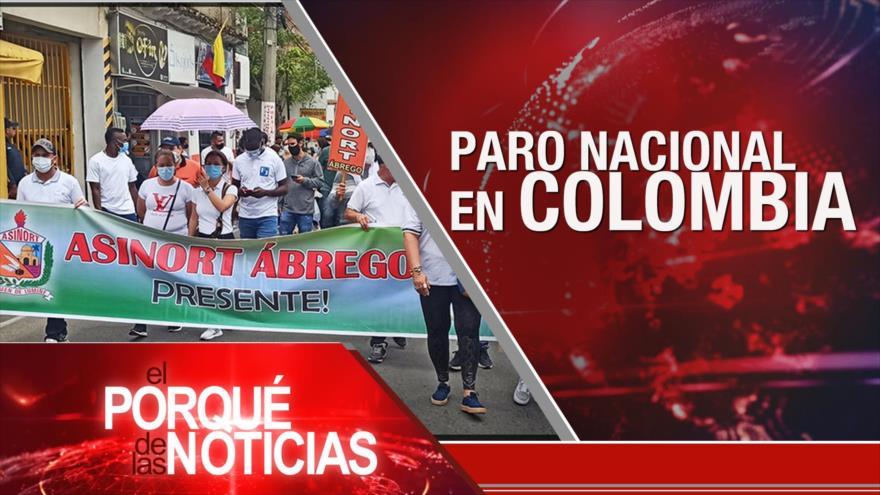 El Porqué de las Noticias: Amenaza nuclear. Paro nacional en Colombia. Tensión entre Europa y EEUU