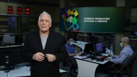 Buen día América Latina: Aumenta migración haitiana a México