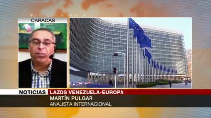 ¿Por qué Europa vira hacia Venezuela de Maduro? Analiza Pulgar